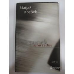 Matjaž Kocbek - Sunek s sulico