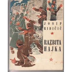 Josip Ribičič - Razbita hajka