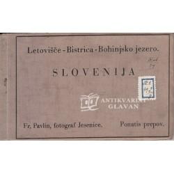 Bohinj -Letovišče Bistrica,...