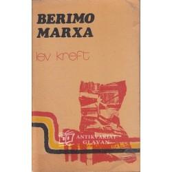 Lev Kreft - Berimo Marxa
