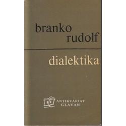 Branko Rudolf - Dialektika