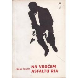 Frank Arnau - Na vročem...