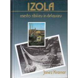 Janez Kramar - Izola: mesto...
