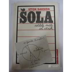 Iztok Saksida - Šola:...