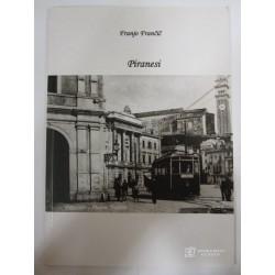 Franjo Frančič - Piranesi